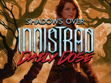 Daily Dose of Shadows Over Innistrad – Delirium