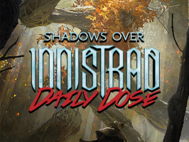 Daily Dose of Shadows Over Innistrad: Where Have You Been Nahiri?