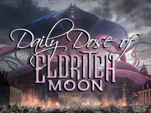 Daily Dose of Eldritch Moon – Return of Red