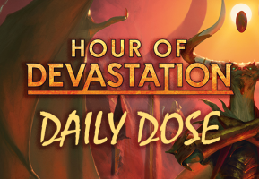 Daily Dose of Hour of Devastation – Preparing for combat tricks in Limited