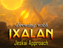Brewing With Ixalan - Jeskai Approach