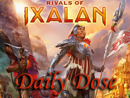 Daily Dose of Rivals of Ixalan – Great mythical beings