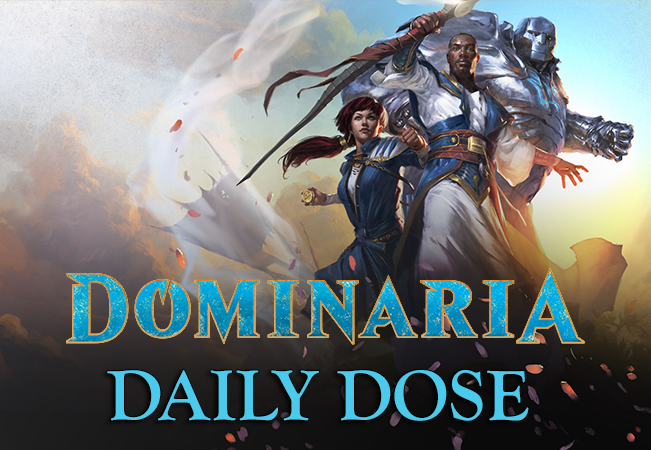 Daily Dose of Dominaria