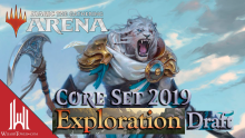 Core 2019 Exploration Draft MTG Arena - Cinott Magic Arena