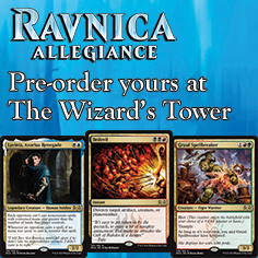 Pre-order your Ravnica Allegiance Singles at the Tower!